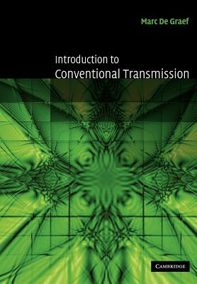 Introduction to Conventional Transmission Electron Microscopy By De Graef, Marc