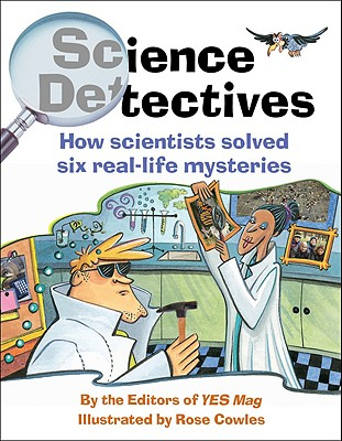 Science Detectives By Cowles, Rose (ILT)